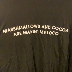 Southward Tops - Marshmallows and cocoa are makin' me loco tee